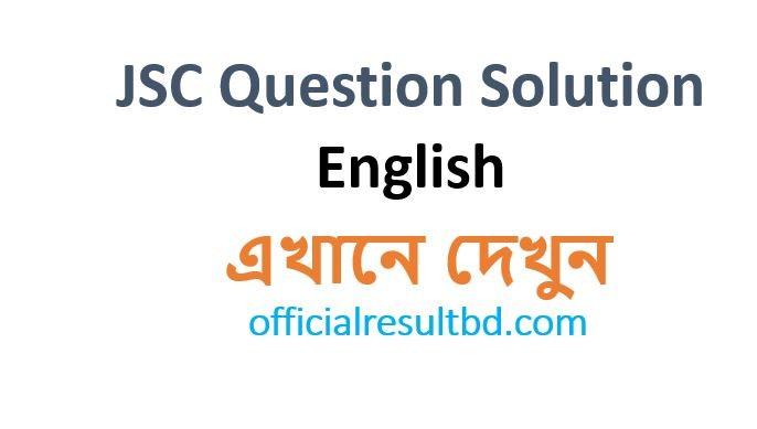 JSC English Question Solution 2019