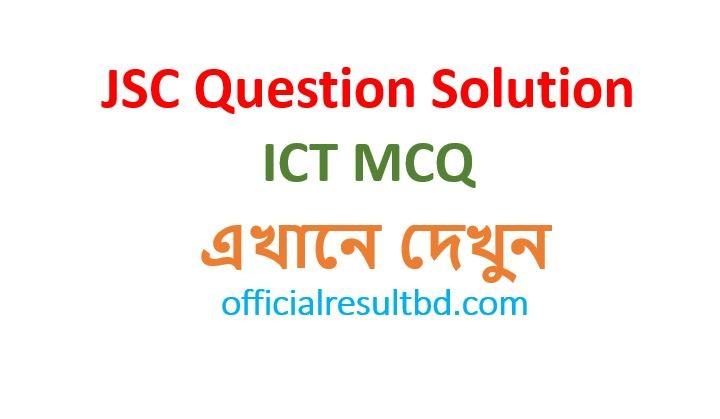 JSC ICT Question Solution 2019