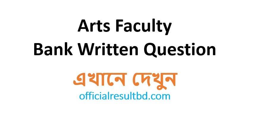 Arts Faculty Bank Written Question