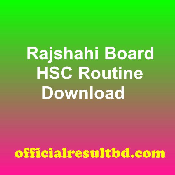 Rajshahi Board HSC Routine 2020