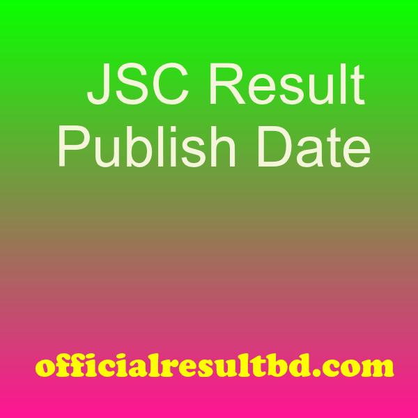 Publish Date of JSC Result Comilla Board 2019