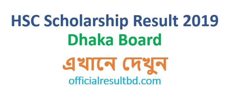 HSC Scholarship Result 2019 Dhaka Board